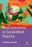 New Directions in Social Work Practice (Transforming Social Work Practice Series) best price on Amazon @ Rs. 825