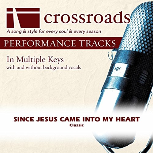 Since Jesus Came Into My Heart (Performance Track High with Background Vocals in E)