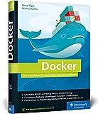 Produkt-Bild: Docker: Das Praxisbuch für Entwickler und DevOps-Teams. Für Windows, Mac und Linux