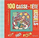 100 casse-tête visuels : fous, fous, fous