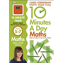 10 Minutes a Day Maths Ages 5-7 (Carol Vorderman's Maths Made Easy)