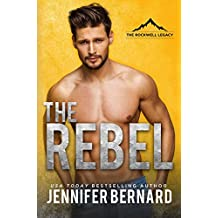 The Rebel (The Rockwell Legacy Book 1) (English Edition)