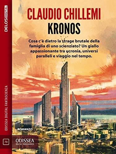 Kronos: Kronos 1 di [Claudio Chillemi]