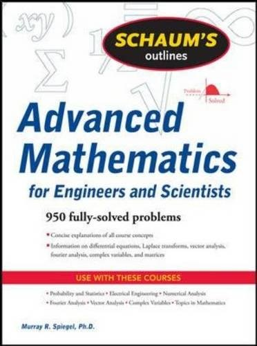 Schaum's Outline of Advanced Mathematics for Engineers and Scientists (Schaums Outlines)