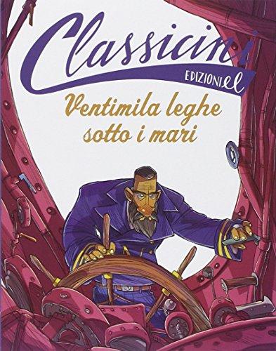 Ventimila leghe sotto i mari di Jules Verne. Ediz. illustrata