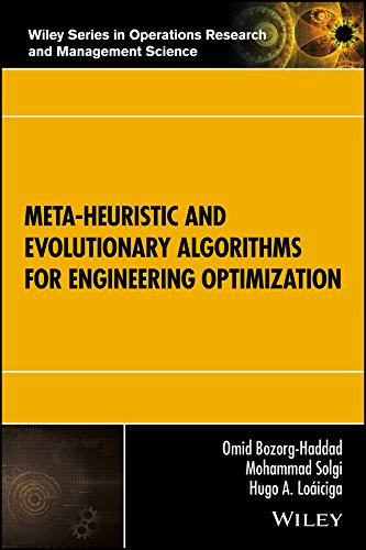 Meta-heuristic and Evolutionary Algorithms for Engineering Optimization (Wiley Series in Operations Research and Management Science Book 294) (English Edition)