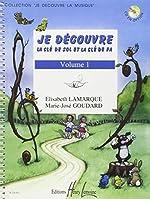 Je découvre la clé de Sol et Fa Volume 1 de Elisabeth Lamarque