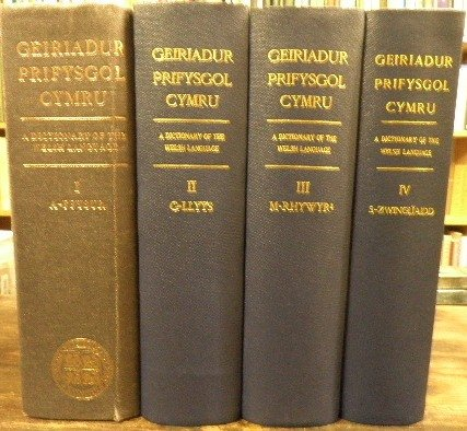 GEIRIADUR PRIFYSGOL CYMRU: DICTIONARY OF THE WELSH LANGUAGE. CYFROL I: A - FFYSUR, II: G-LLYS, III: M-RHYWYR, IV: S - ZWINGLIAIDD. [SUBTITLE]: INCLUDING FASICLES (RHAN) 1 - 7 (A - ARFFEDOGAETH.)