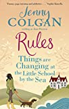 Rules: Things are Changing at the Little School by the Sea (Maggie Adair Book 2)