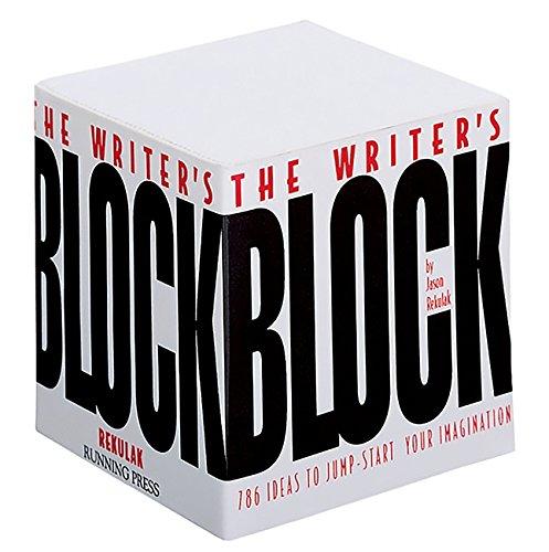 The Writer's Block: 786 Ideas To Jump-start Your Imagination par Jason Rekulak