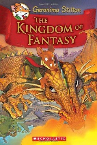 The Kingdom of Fantasy (Geronimo Stilton) by Stilton, Geronimo (2009) Hardcover