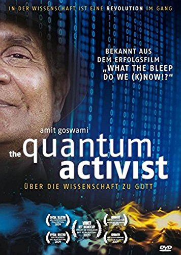 Quantum Activist - Über die Wissenschaft zu Gott