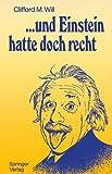 .und Einstein hatte doch recht - Clifford M. Will