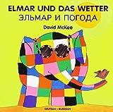 Elmar und das Wetter, deutsch-russisch - David McKee