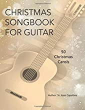 GUITAR CHRISTMAS SONGBOOK 50 CHRISTMAS CAROLS