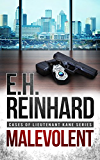 Malevolent (Cases of Lieutenant Kane Series Book 1) (English Edition)