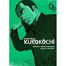 Inspecteur Kurokôchi - tome 6 (06)