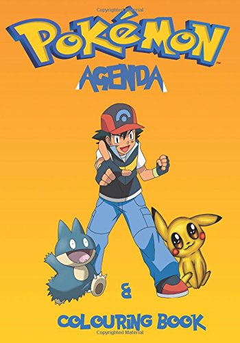 Pokemon Agenda and colouring book: A great agenda and colouring book on the Pokemon characters. A great agenda for kids to take to school. por S J Carney