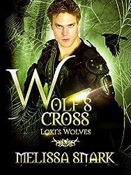 Wolf's Cross: Loki's Wolves (Ragnarok: Doom of the Gods Book 4) (English Edition)