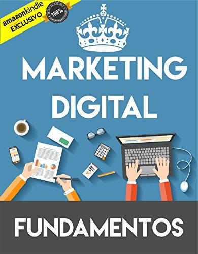 Marketing Digital Fundamentos: Marketing Digital para Negocios