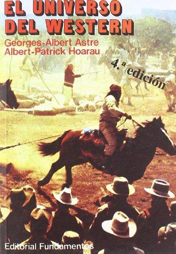 El universo del Western por Georges Albert Astre, A. Patrick Hoarau
