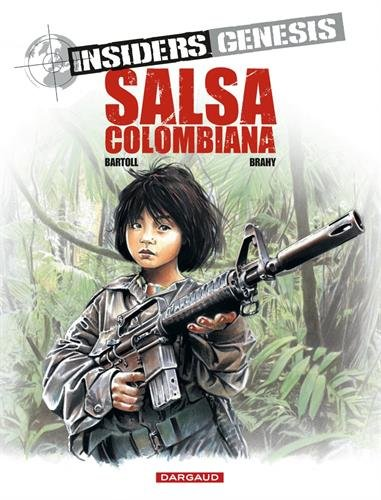 Insiders Genesis, tome 2 : Salsa colombiana