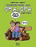 Durchkommen als Oma & Opa: Cartoons