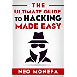 HACKING: The Ultimate Guide to Hacking Made Easy (Hacking for Beginners- Hacking Literacy- Hacking Exposed- Hacking University- Hacking Education- Hacking Made Easy) (English Edition)