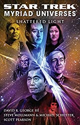 Star Trek: Myriad Universes #3: Shattered Light (Star Trek: The Next Generation)