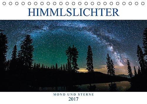 Preisvergleich Produktbild Himmelslichter - Mond und Sterne (Tischkalender 2017 DIN A5 quer): Zwischen Mond und Sternen (Monatskalender, 14 Seiten ) (CALVENDO Natur)