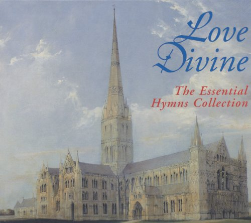 Love Divine - The Essential Hy...
