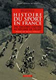 Histoire du sport en France : Du second empire au régime de Vichy