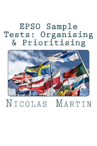 EPSO Sample Tests: Organising & Prioritising: 40 questions and answers to get you ready for EPSO exam