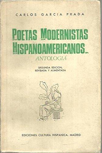 POETAS MODERNISTAS HISPANOAMERICANOS. ANTOLOGIA.