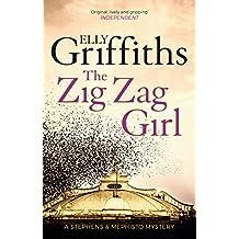 The Zig Zag Girl: Stephens and Mephisto Mystery 1