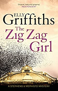 The Zig Zag Girl: Stephens and Mephisto Mystery 1 (Stephens & Mephisto Mystery)