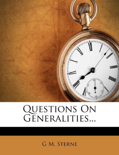 Questions On Generalities...