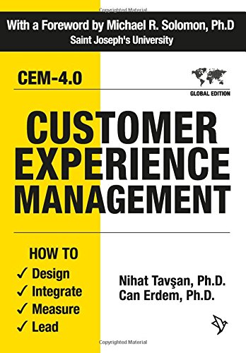 Customer Experience Management: How to Design, Integrate, Measure and Lead