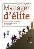 MANAGER D'ELITE Gestalt guide du leadership dans les organisations du XXIe siècle