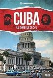 Cuba, le symbole déchu