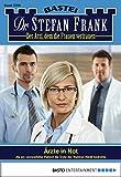 Dr. Stefan Frank - Folge 2209: Ärzte in Not
