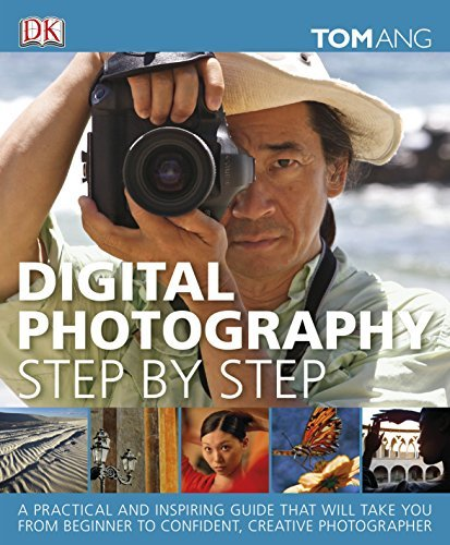 Digital Photography Step by Step by Tom Ang (2011-06-01)
