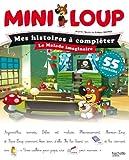 Mini-Loup Mes histoires à compléter - Le malade imaginaire (NED)