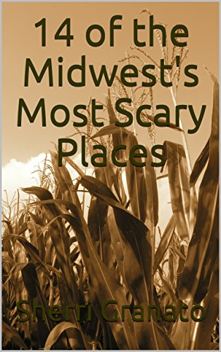 14 of the Midwest's Most Scary Places (English Edition)