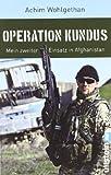 Achim Wohlgetan: Operation Kundus
