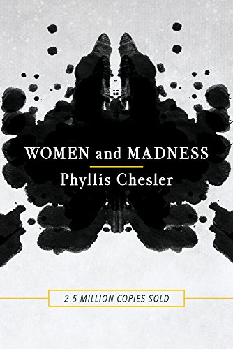 Women and Madness por Phyllis Chesler