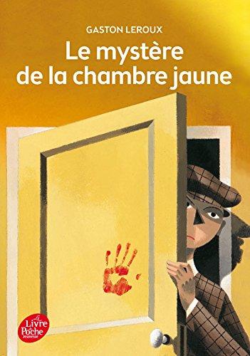 Le mystère de la chambre jaune - Texte intégral (Livre de Poche Jeunesse)
