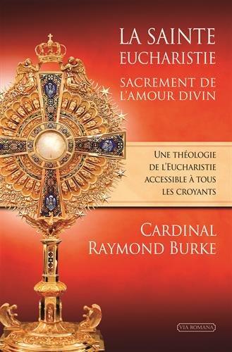 La Sainte Eucharistie, Sacrement de l'Amour
