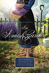 An Amish Garden by Wiseman, Beth, Fuller, Kathleen, Goyer, Tricia, Chapman, Van (2014) Paperback
