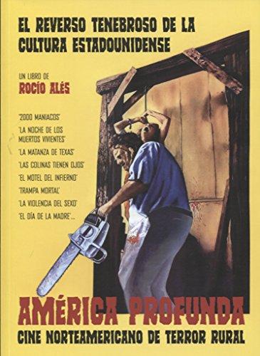 América profunda : cine norteamericano de terror rural